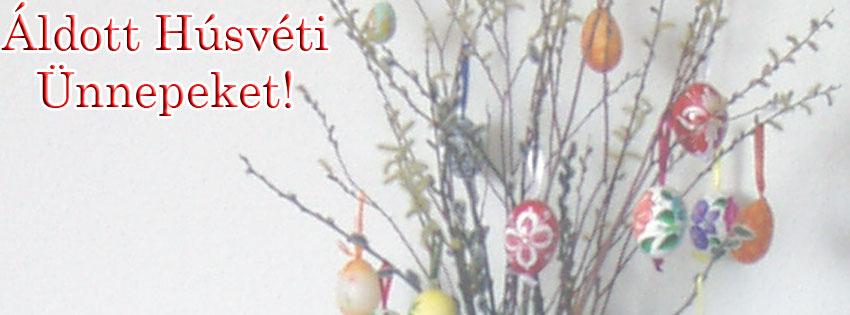 Facebook Borítóképek/Egyéb/Digitális: Húsvéti borítókép Facebook idővonalra Áldott Húsvéti ünnepeket felirattal - karácsonyi - facebook - idézettel - letöltése - ingyen - számítógépre - háttérképek - borítóképek